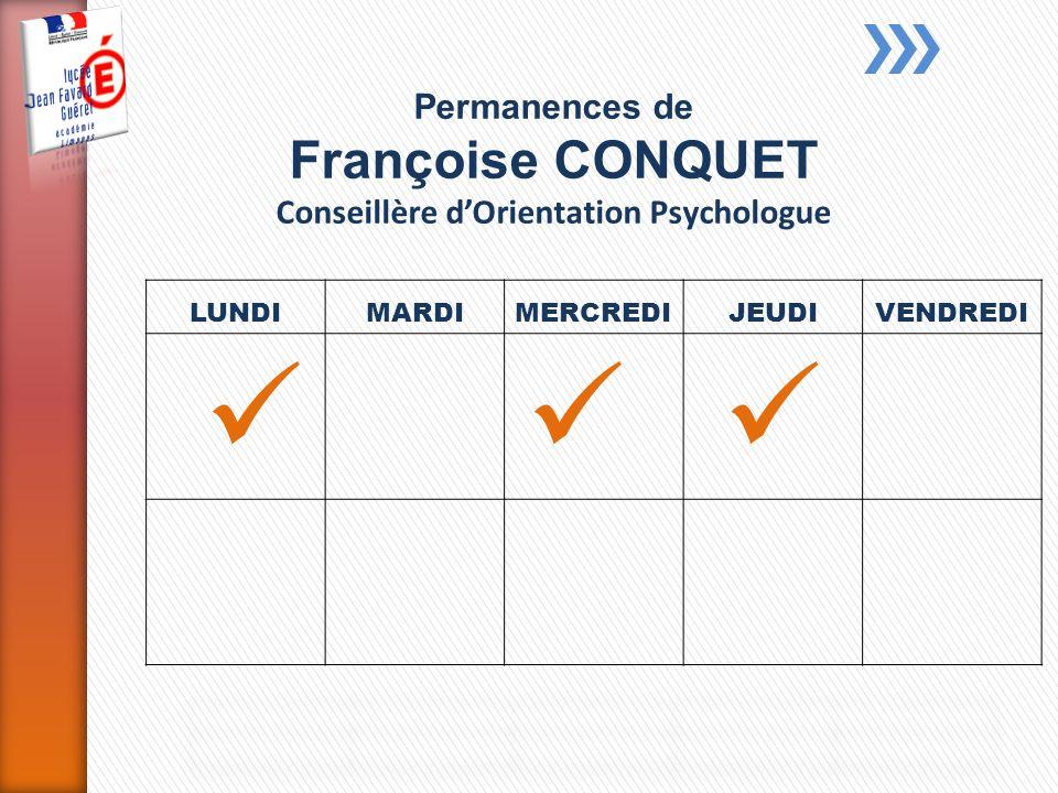 Permanences de Françoise CONQUET Conseillère dOrientation Psychologue