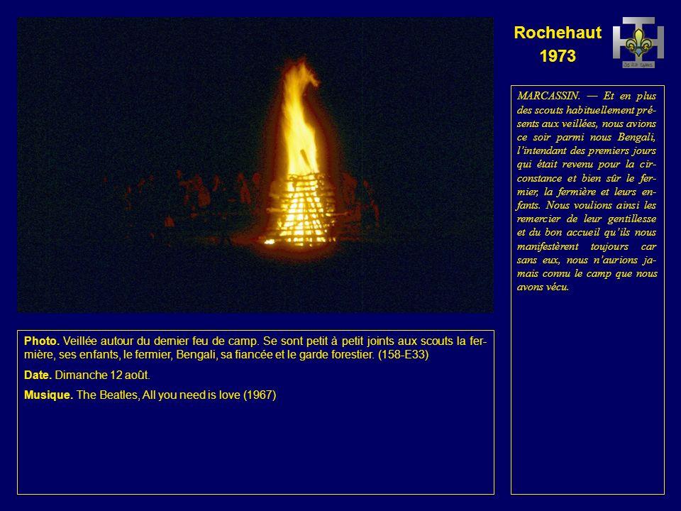 Rochehaut 1973 Photo. Le dernier feu de camp. (157- E35) Date.
