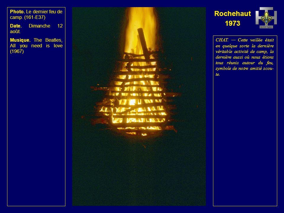 Rochehaut 1973 Photo. Le dernier feu de camp. (160-E36) Date.