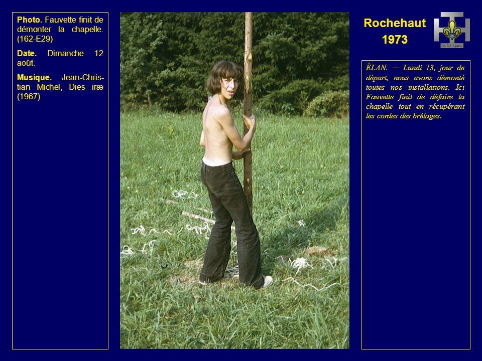 Rochehaut 1973 Photo. Le dernier feu de camp. (161-E37) Date.
