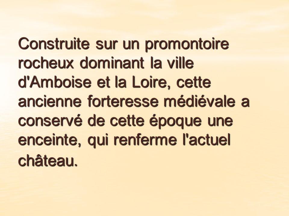 L histoire du château d Amboise s apparente à une trahison : celle de Louis d Amboise, qui a essayé d enlever le roi Charles VII le 8 mai 1431, dans les environs du château de Chinon.