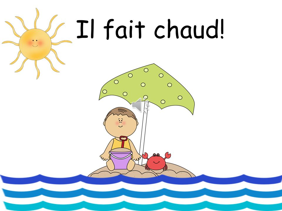 Embedding the language Ask what the weather is like in French at the start of everyday along with the date.