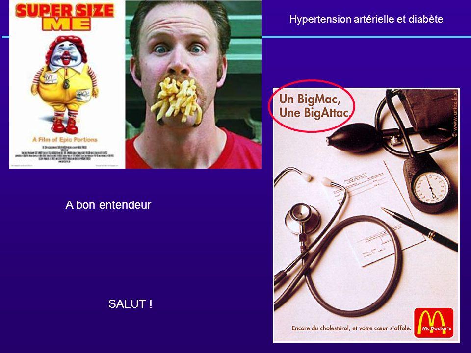 Hypertension artérielle et diabète A bon entendeur SALUT !