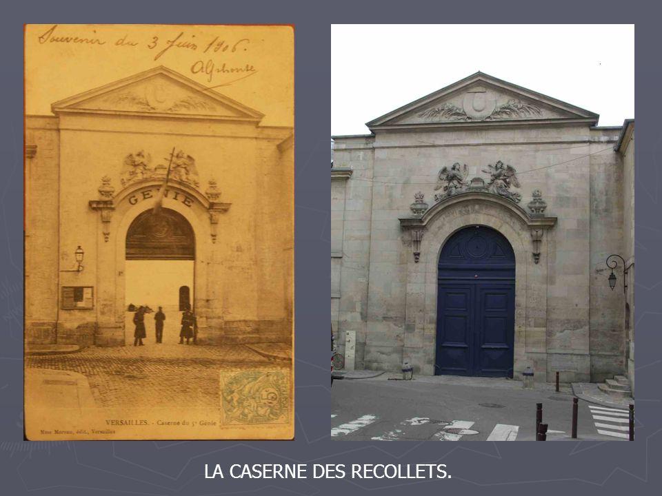 LA CASERNE DES RECOLLETS.