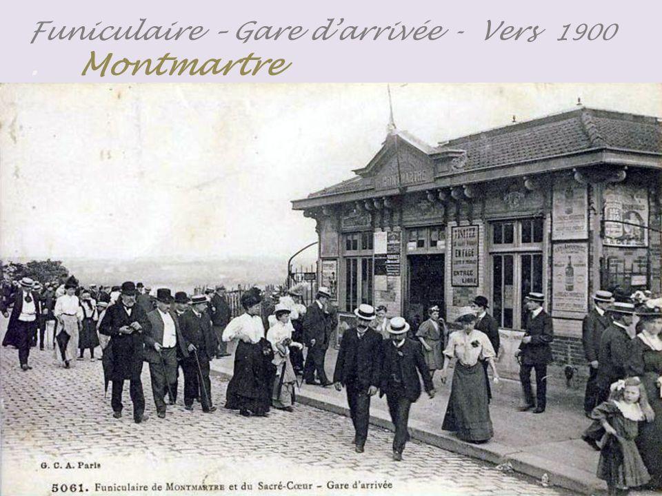 Le Sacré-Cœur et Le Funiculaire Montmartre - vers 1900 -