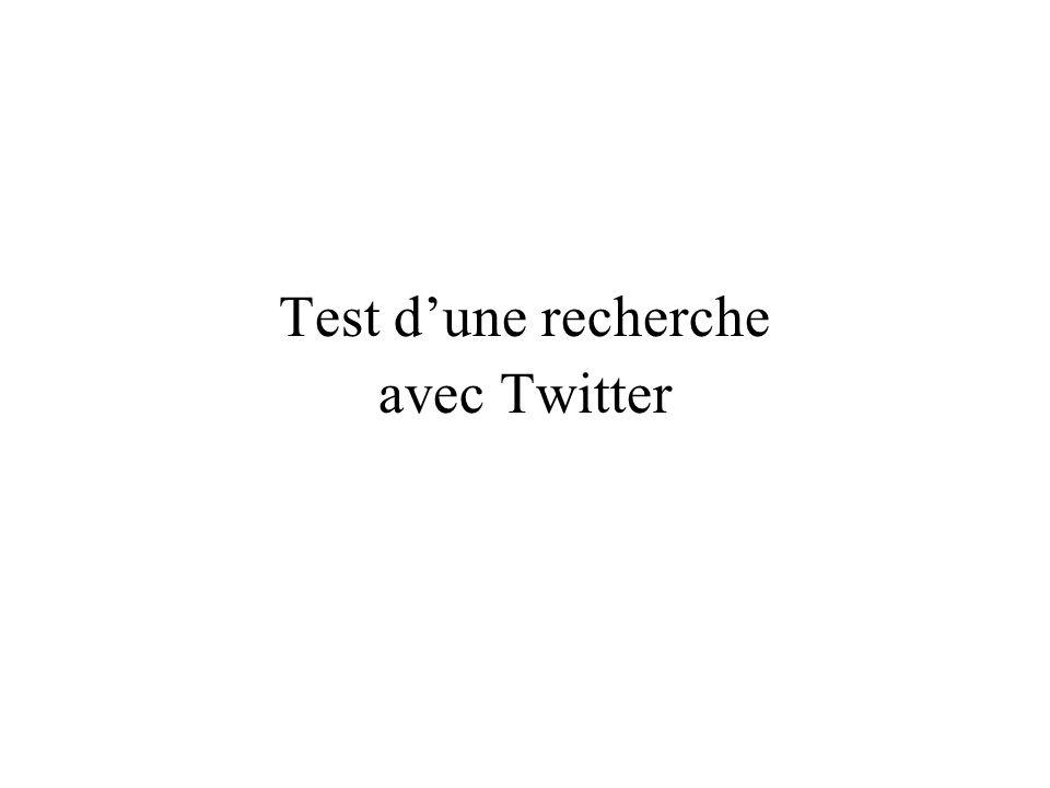 Test dune recherche avec Twitter