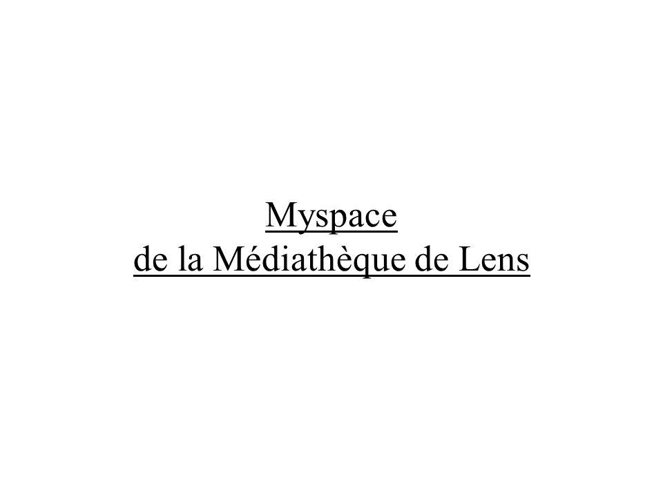 Myspace de la Médiathèque de Lens