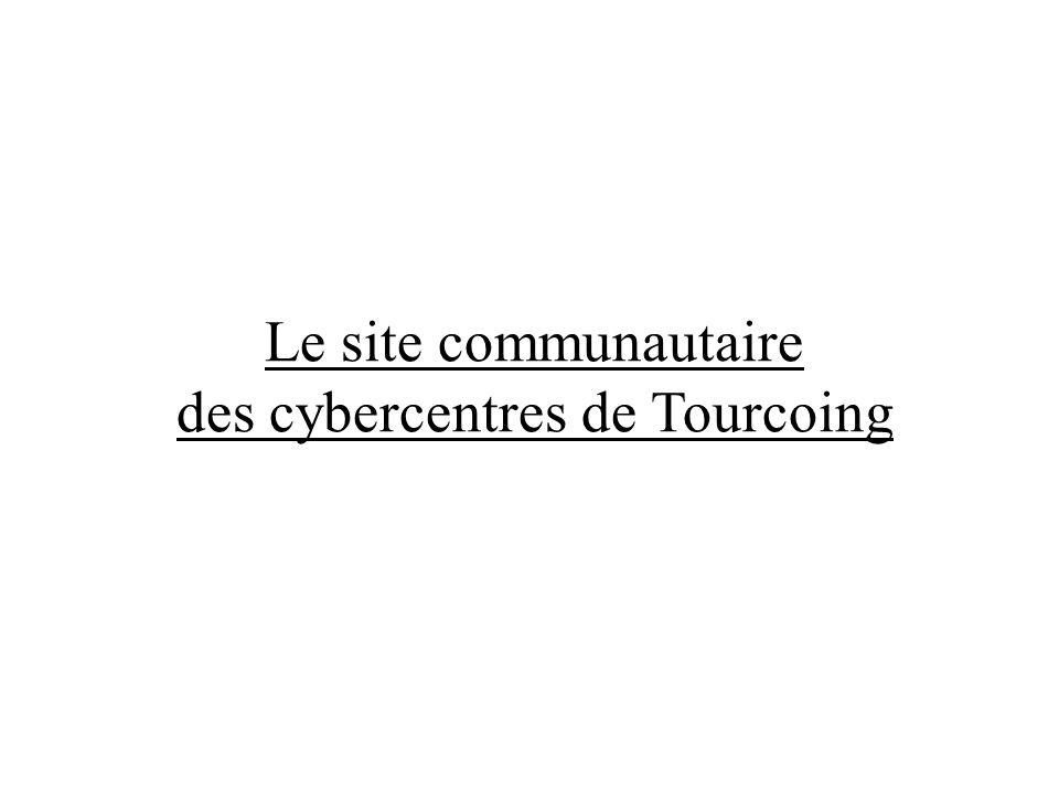Le site communautaire des cybercentres de Tourcoing