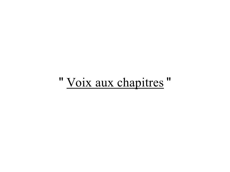 Voix aux chapitres Voix aux chapitres