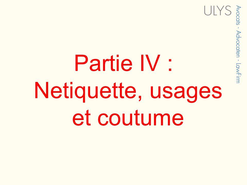 Partie IV : Netiquette, usages et coutume