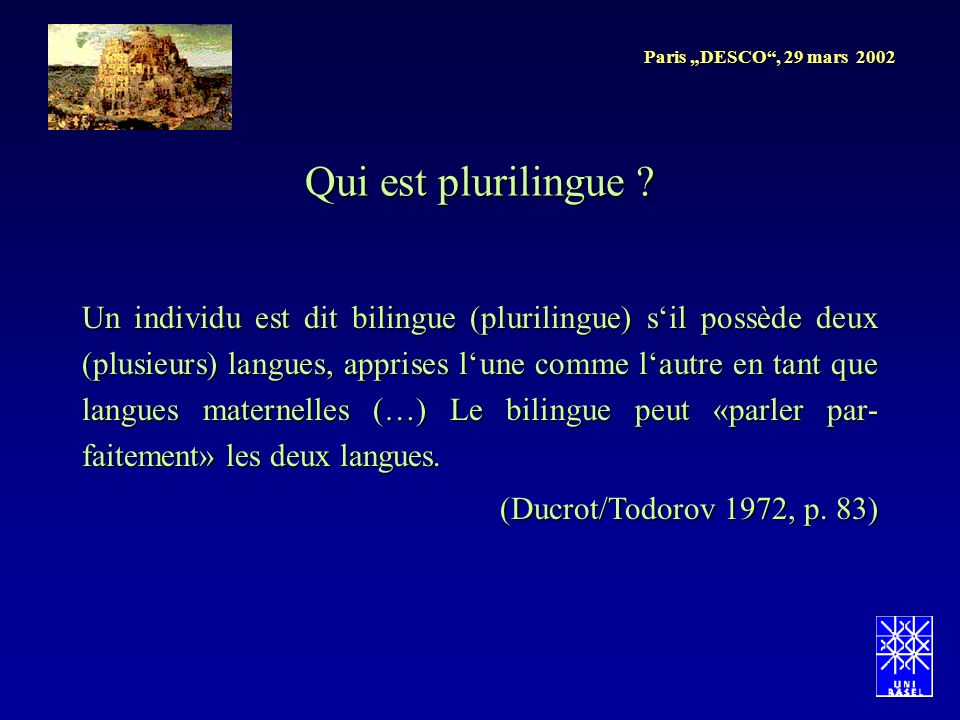 Paris DESCO, 29 mars 2002 Qui est plurilingue .