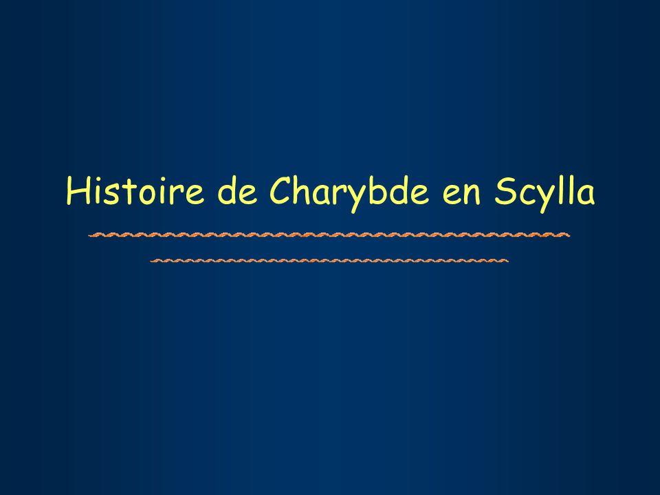 Histoire de Charybde en Scylla