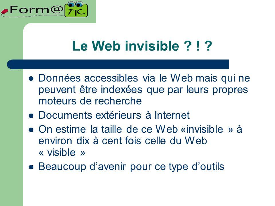 Le Web invisible .