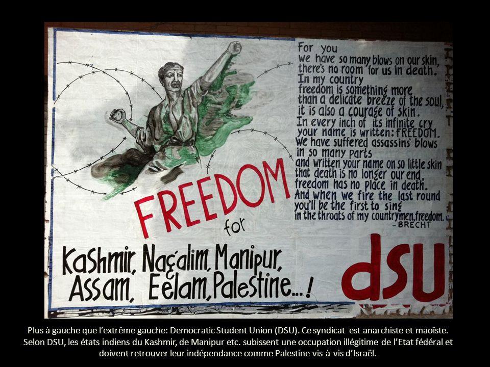 Plus à gauche que lextrême gauche: Democratic Student Union (DSU).