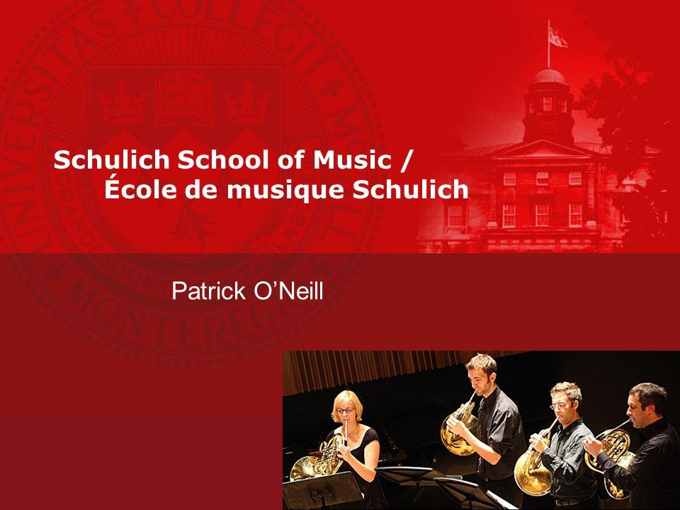 Schulich School of Music / École de musique Schulich Patrick ONeill