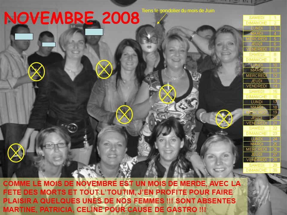 NOVEMBRE 2008 COMME LE MOIS DE NOVEMBRE EST UN MOIS DE MERDE, AVEC LA FETE DES MORTS ET TOUT LTOUTIM, JEN PROFITE POUR FAIRE PLAISIR A QUELQUES UNES DE NOS FEMMES !!.