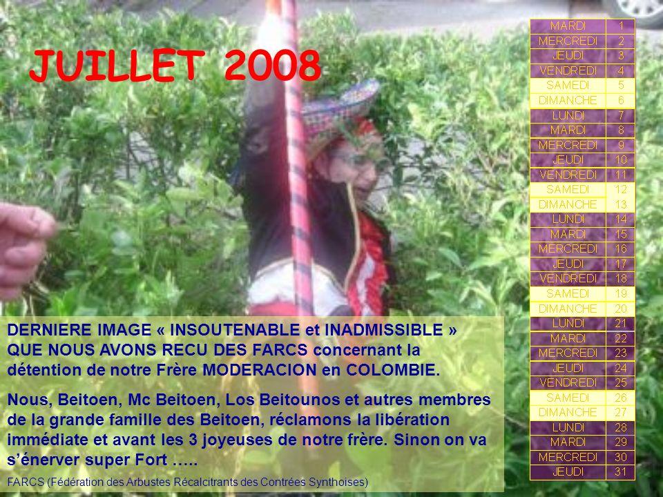 JUILLET 2008 DERNIERE IMAGE « INSOUTENABLE et INADMISSIBLE » QUE NOUS AVONS RECU DES FARCS concernant la détention de notre Frère MODERACION en COLOMB