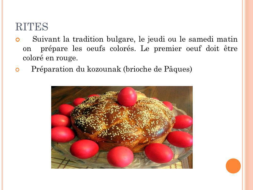 RITES Suivant la tradition bulgare, le jeudi ou le samedi matin on prépare les oeufs colorés. Le premier oeuf doit être coloré en rouge. Préparation d