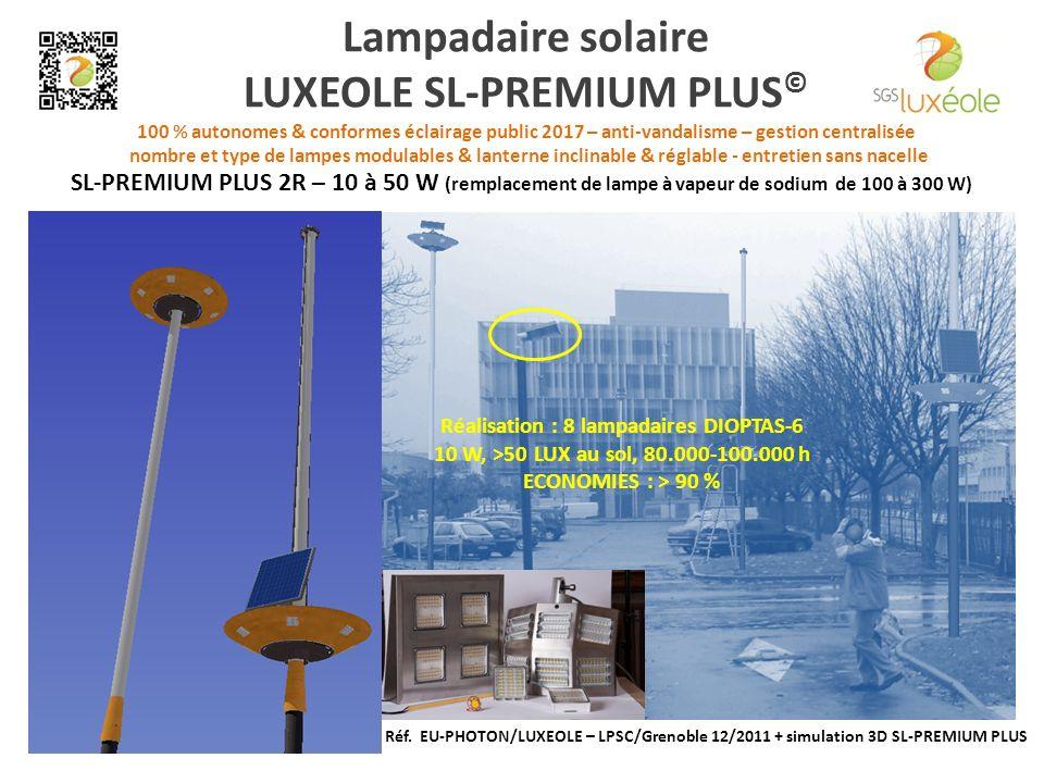 Lampadaire solaire LUXEOLE SL-PREMIUM PLUS © 100 % autonomes & conformes éclairage public 2017 – anti-vandalisme – gestion centralisée nombre et type de lampes modulables & lanterne inclinable & réglable - entretien sans nacelle Réf.