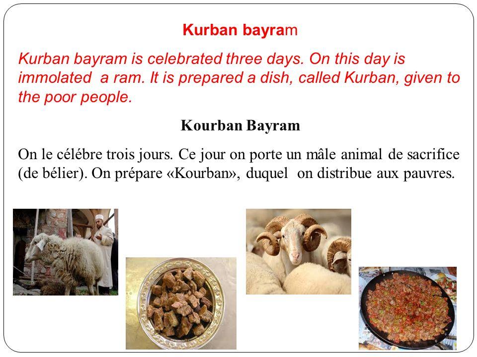 Kurban bayram Kurban bayram is celebrated three days.