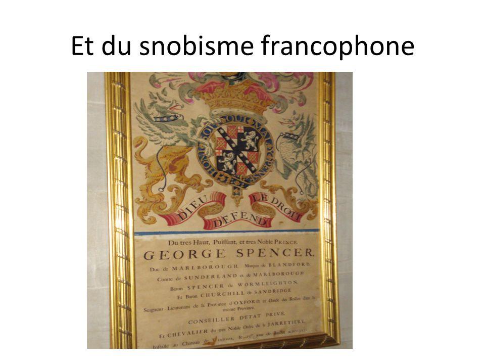 Et du snobisme francophone