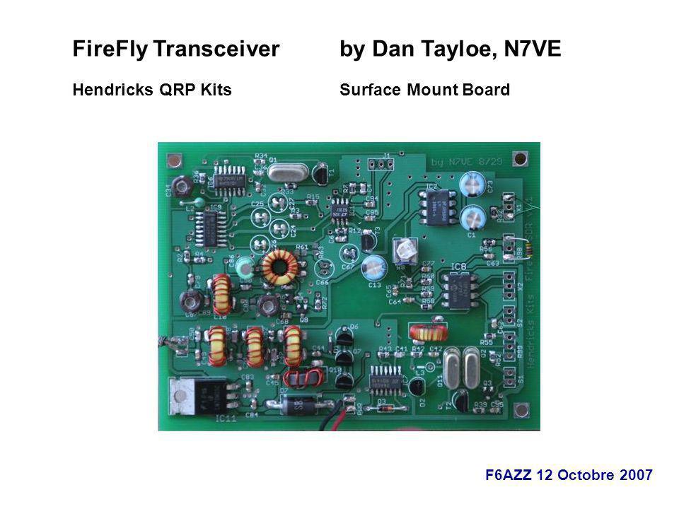 FireFly Transceiver by Dan Tayloe, N7VE Hendricks QRP Kits Surface Mount Board