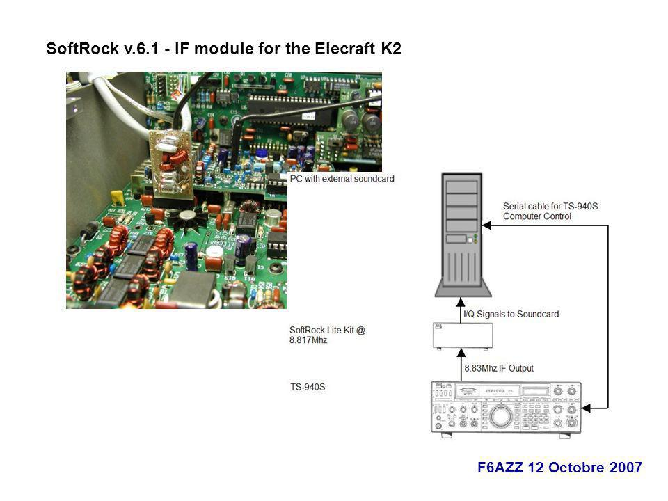 F6AZZ 12 Octobre 2007 SoftRock v.6.1 - IF module for the Elecraft K2