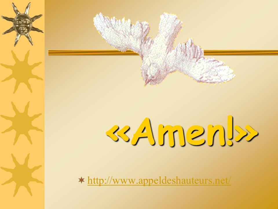 http://www.appeldeshauteurs.net/ « Amen!»