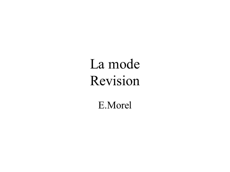 La mode Revision E.Morel