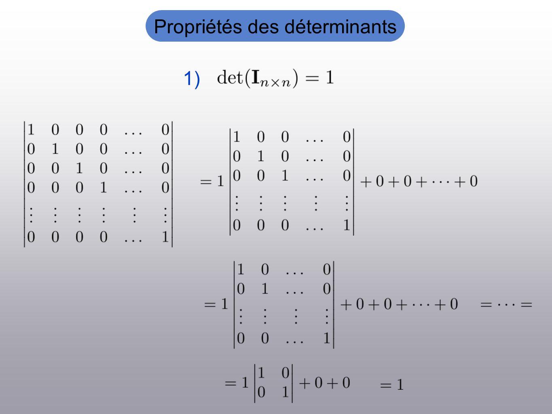 Propriétés des déterminants 1)