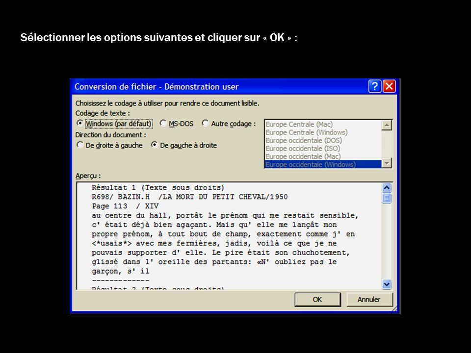 Le fichier souvre alors et il faut lenregistrer en tant que document Word : « Fichier » « Enregistrer sous » « Document Word » « Enregistrer »