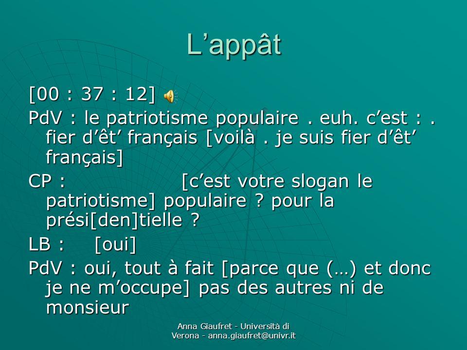 Anna Giaufret - Università di Verona - anna.giaufret@univr.it Lappât [00 : 37 : 12] PdV : le patriotisme populaire.