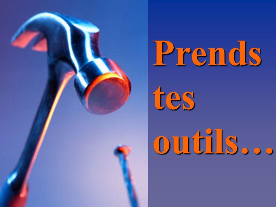 Prendstesoutils…