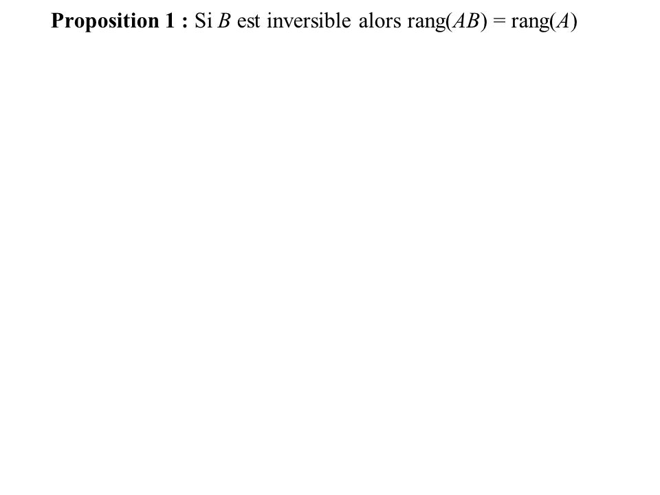 Exemple : Théorème 5 : rang( t A)=rang(A)