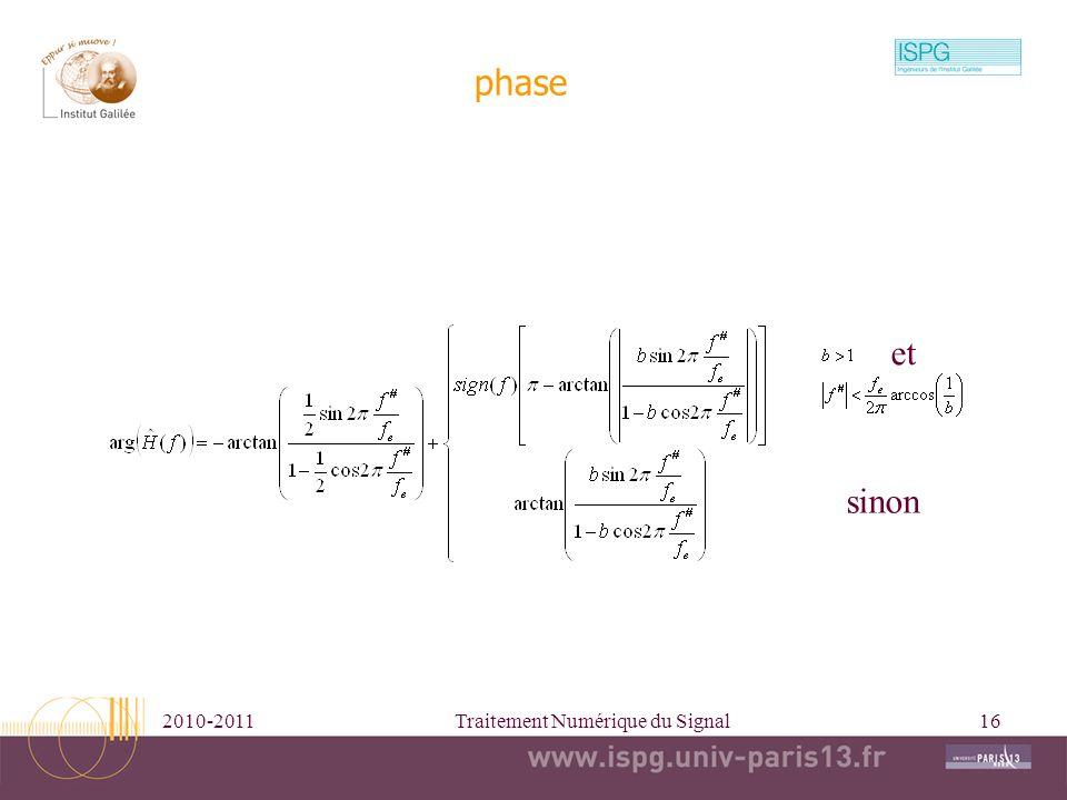 2010-2011Traitement Numérique du Signal16 phase sinon et
