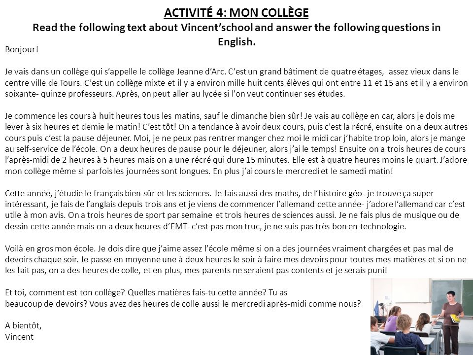 ACTIVITÉ 4: MON COLLÈGE Read the following text about Vincentschool and answer the following questions in English.