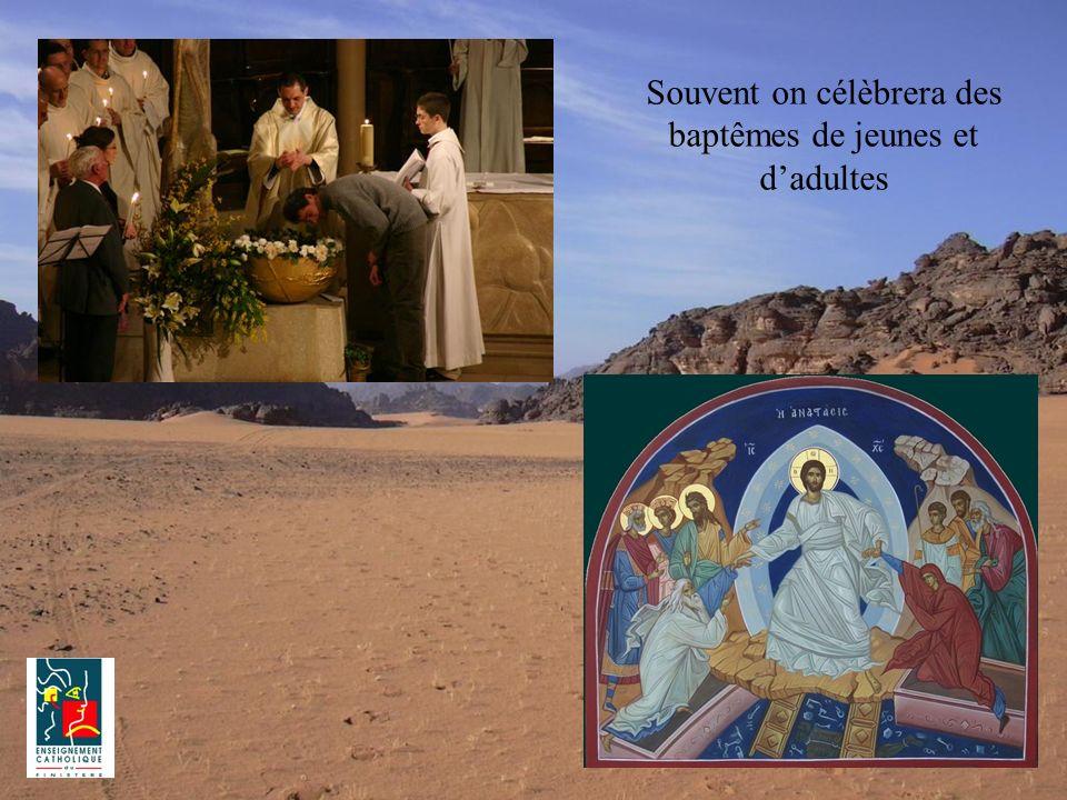 Souvent on célèbrera des baptêmes de jeunes et dadultes