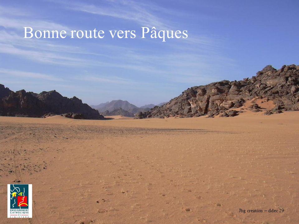 Jbg creation – ddec 29 Bonne route vers Pâques