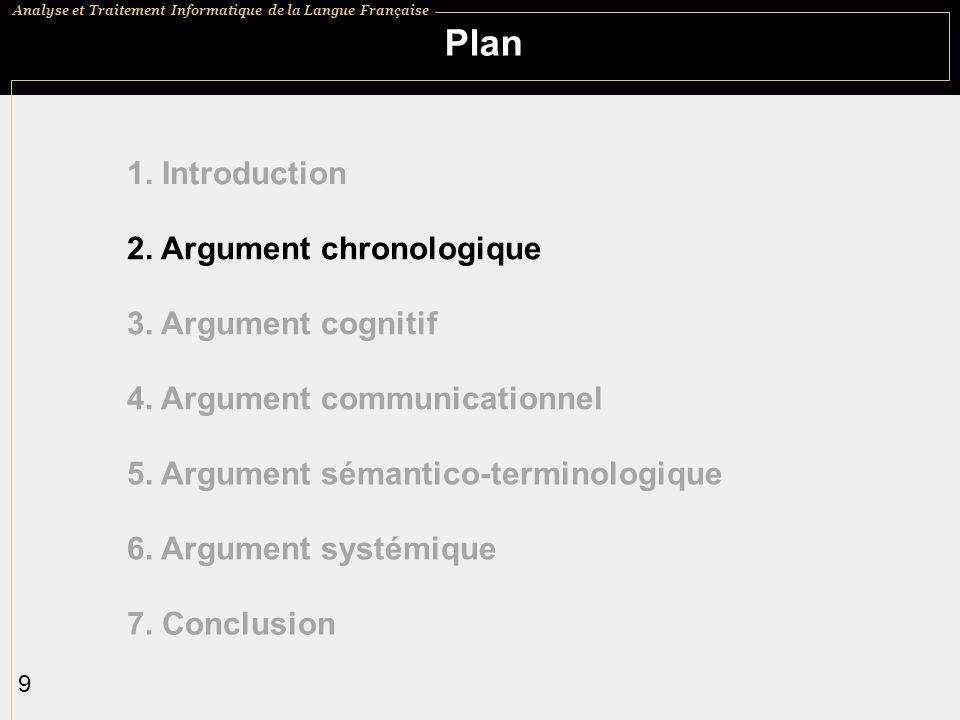 Analyse et Traitement Informatique de la Langue Française 9 Plan 1.