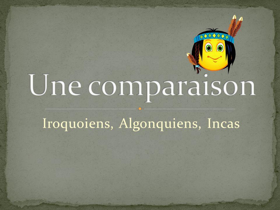 Iroquoiens, Algonquiens, Incas