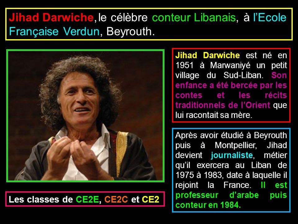 Jihad Darwiche est né en 1951 à Marwaniyé un petit village du Sud-Liban. Son enfance a été bercée par les contes et les récits traditionnels de lOrien