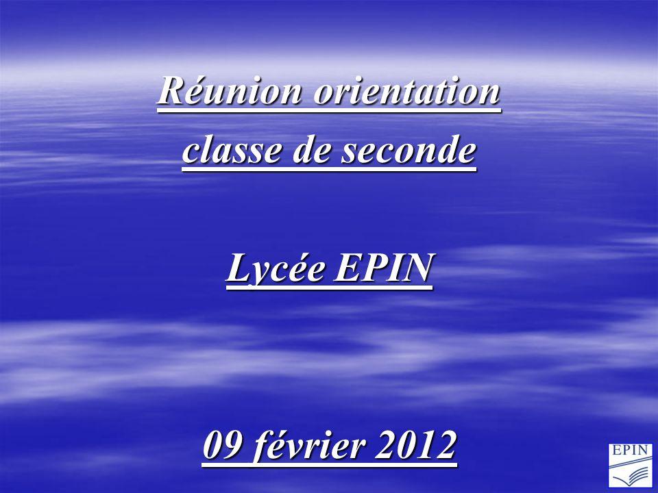 Réunion orientation classe de seconde Lycée EPIN 09 février 2012
