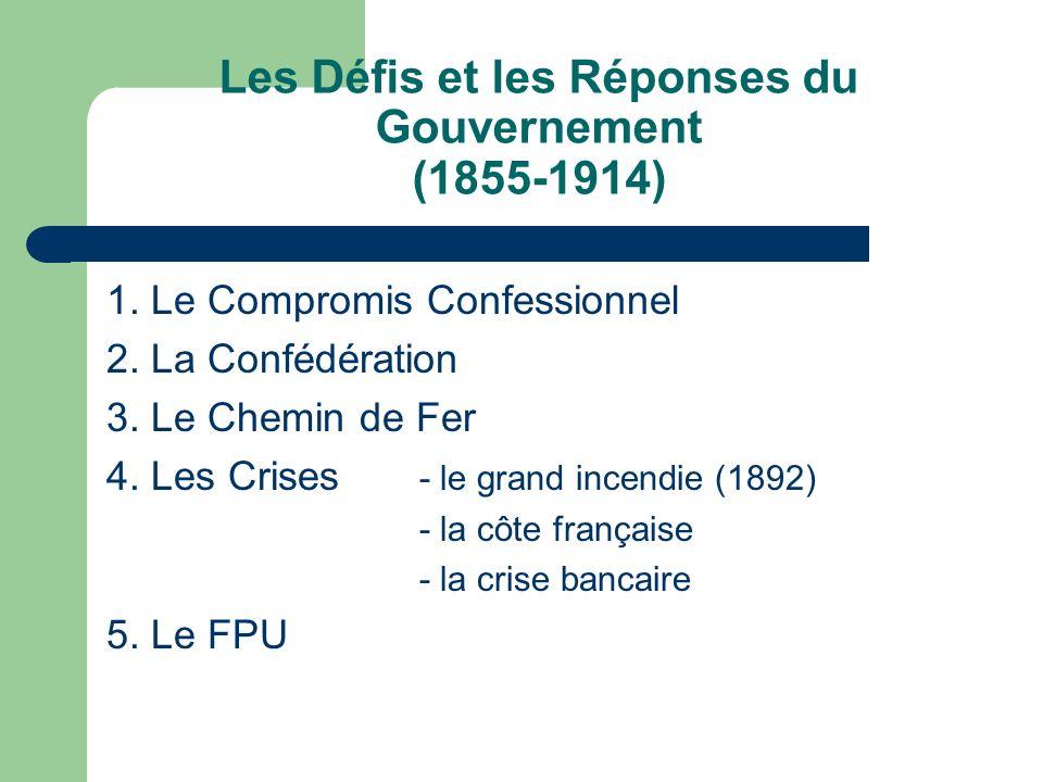 Les Défis et les Réponses du Gouvernement (1855-1914) 1.