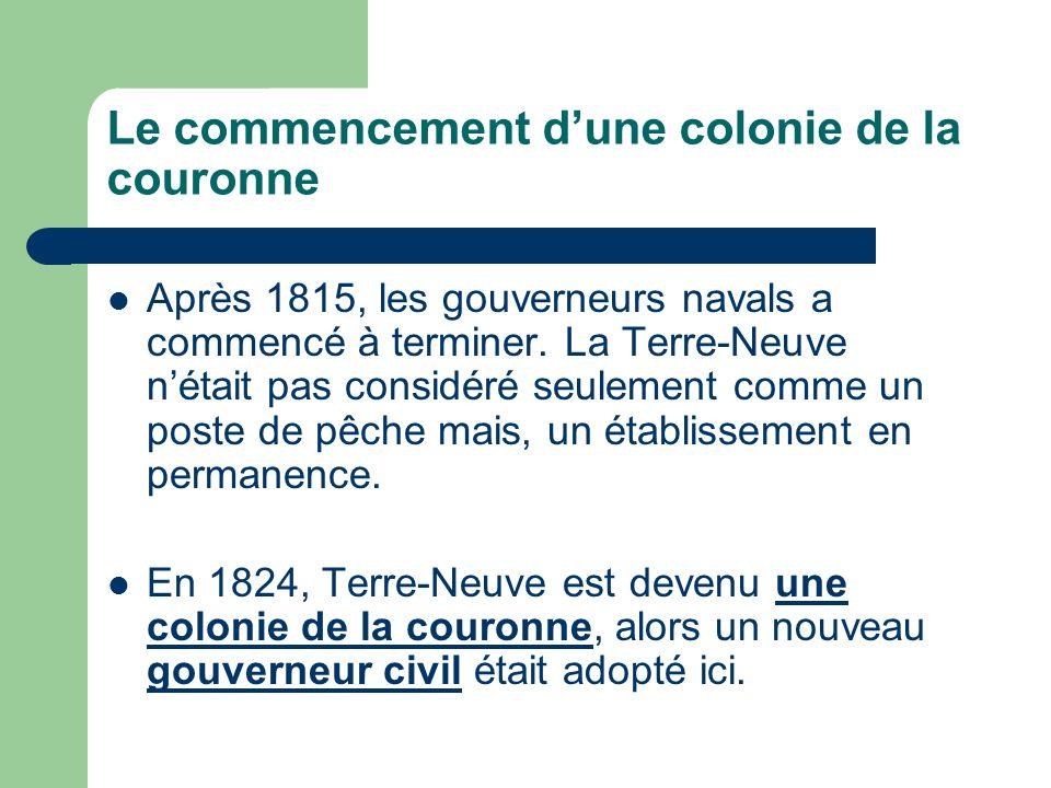 Le commencement dune colonie de la couronne Après 1815, les gouverneurs navals a commencé à terminer.