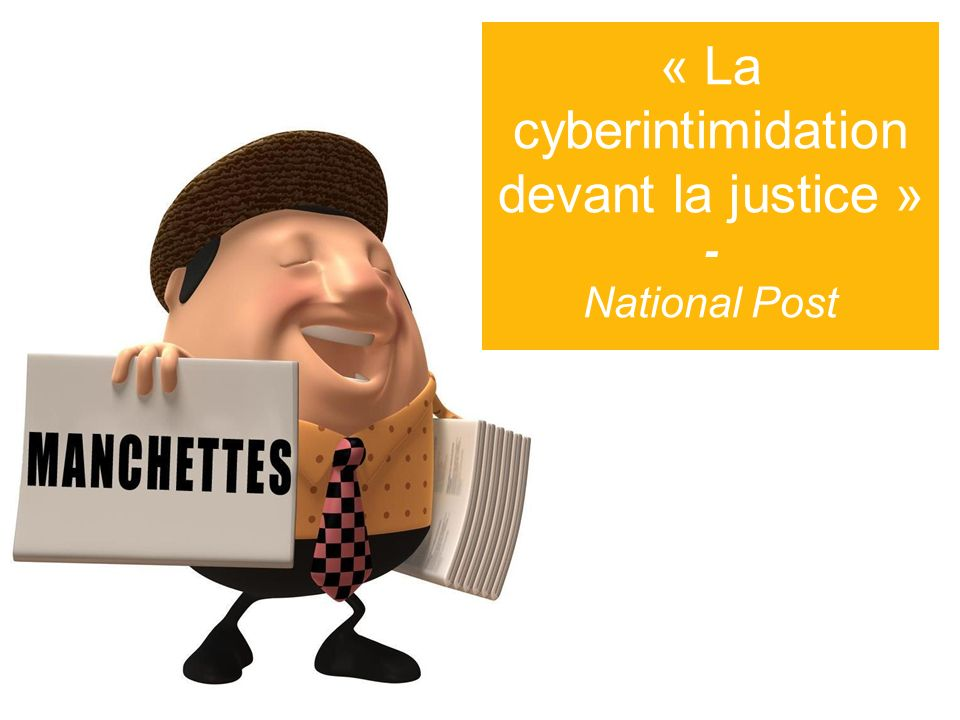 « La cyberintimidation devant la justice » - National Post