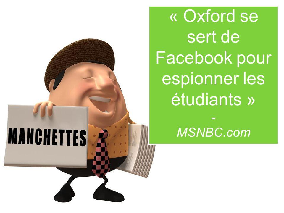 « Oxford se sert de Facebook pour espionner les étudiants » - MSNBC.com