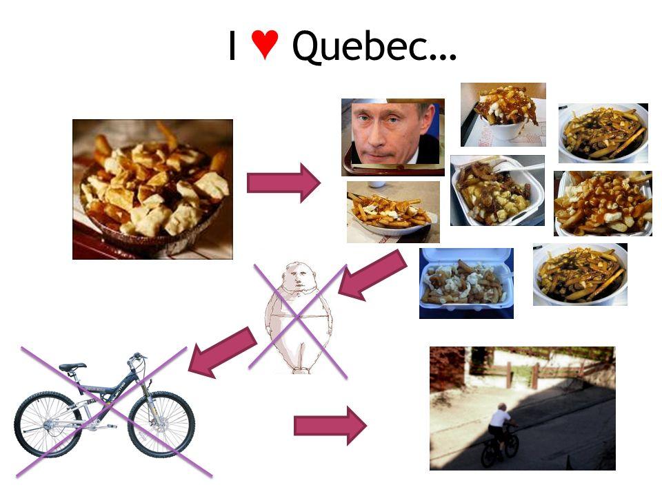 I Quebec…