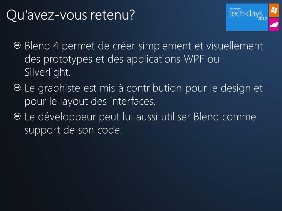 Blend 4 permet de créer simplement et visuellement des prototypes et des applications WPF ou Silverlight.