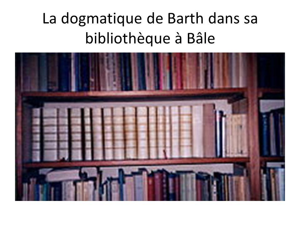 La dogmatique de Barth dans sa bibliothèque à Bâle