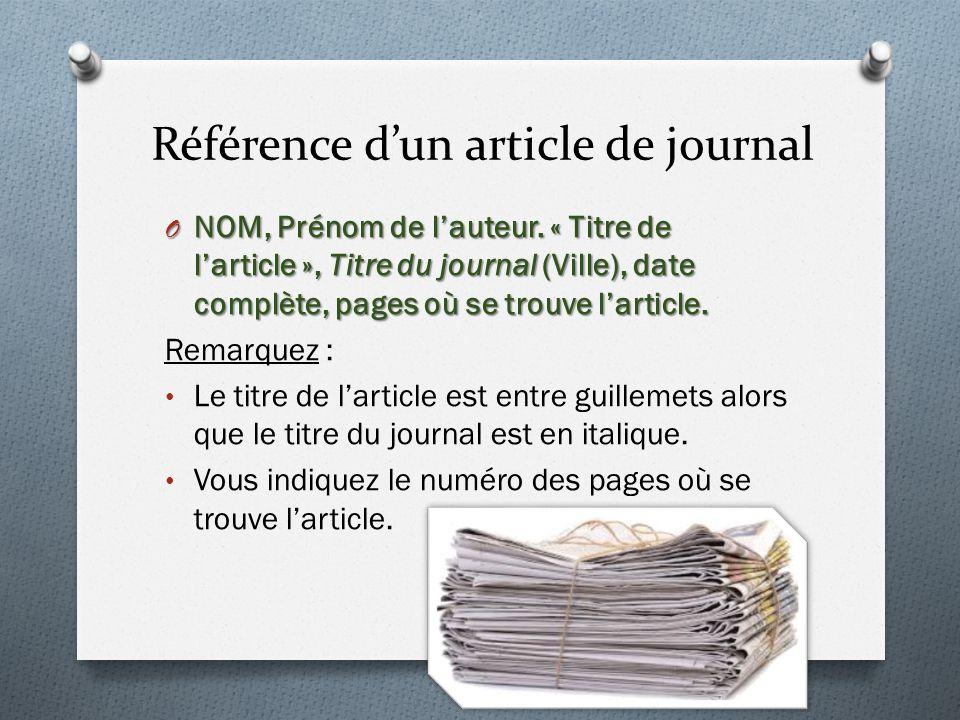 Référence dun article de journal O NOM, Prénom de lauteur.